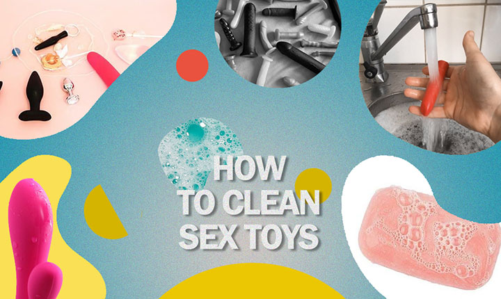 How To Clean Sex Toys